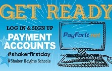 Get Ready for School: Sign Up for Payment Accounts