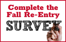 Complete the Fall Re-Entry Survey