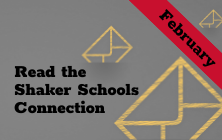 Read the February Shaker Schools Connection