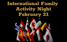 International Family Activity Night is February 21