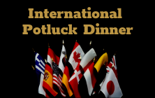 International Potluck Dinner is Friday, November 15