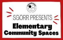 SGORR Launches Elementary Community Spaces for K-6 Families