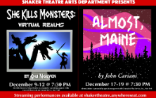 """Shaker Theatre Arts Presents """"She Kills Monsters: Virtual Realms"""" & """"Almost, Maine"""""""
