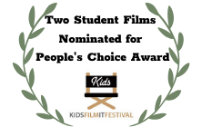 Two Students Nominated for Kids Film It Festival Award