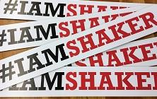 I am Shaker sign