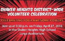 District-wide  Volunteer Appreciation Celebration on April 27