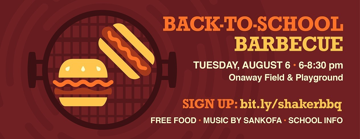 Shaker Back-To-School Barbecue Invitation - Signup at bit.ly/shakerbbq