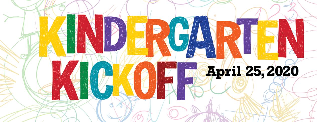 Kindergarten Kickoff is Saturday, April 25!